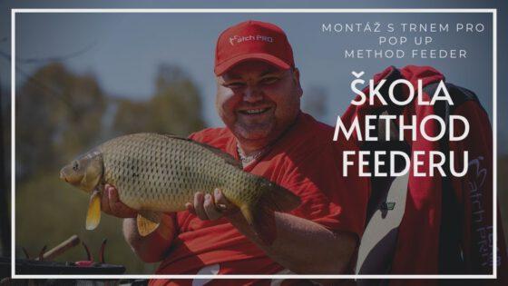 Škola Method Feederu: jak navázat montáž s trnem pro Pop Up použití k lovu method feeder